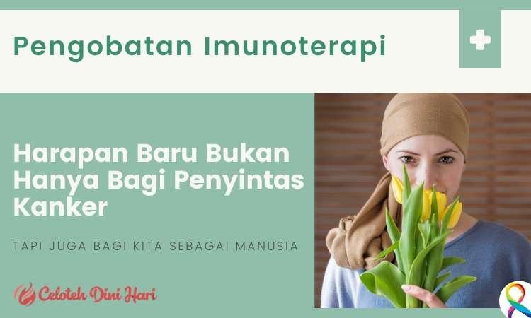 mengenal cara pengobatan imunoterapi kanker di indonesia